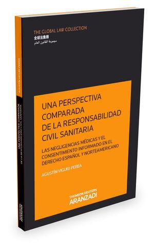 UNA PERSPECTIVA COMPARADA DE LA RESPONSABILIDAD CIVIL SANITARIA