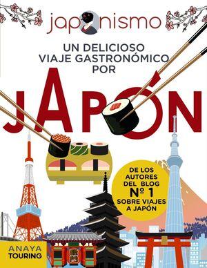 JAPONISMO UN DELICIOSO VIAJE GASTRONÓMICO POR JAPÓN