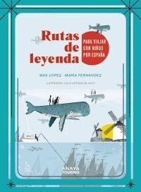 RUTAS DE LEYENDA PARA VIAJAR CON NIÑOS POR ESPAÑA
