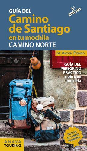 GUIA DEL CAMINO DE SANTIAGO EN TU MOCHILA CAMINO NORTE