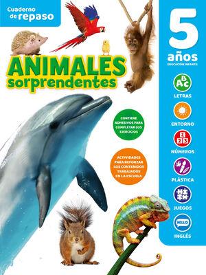CUADERNO DE REPASO ANIMALES SORPRENDENTES 5 AÑOS