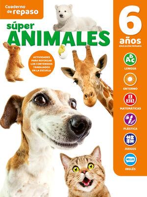 CUADERNO DE REPASO SUPER ANIMALES 6 AÑOS
