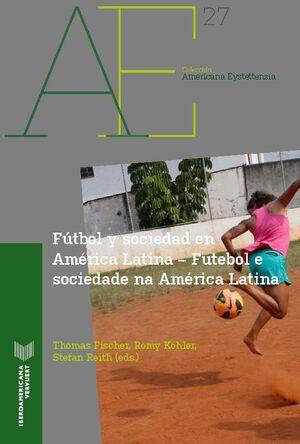 FUTBOL Y SOCIEDAD EN AMERICA LATINA
