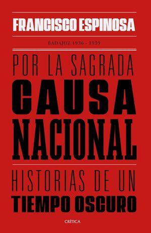 POR LA SAGRADA CAUSA NACIONAL