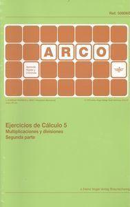 EJERCICIOS DE CÁLCULO 5. MULTIPLICACIONES Y DIVISIONES 2