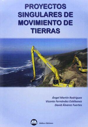 PROYECTOS SINGULARES DE MOVIMIENTO DE TIERRAS