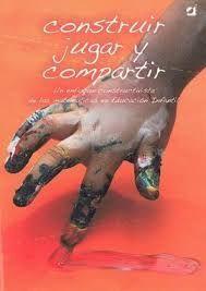 CONSTRUIR JUGAR Y COMPARTIR