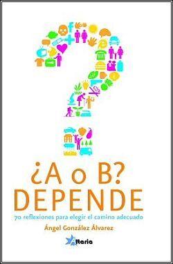 ¿A O B? DEPENDE
