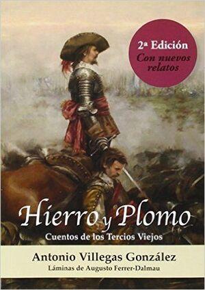 HIERRO Y PLOMO. CUENTOS DE LOS TERCIOS VIEJOS