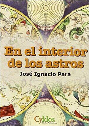 EN EL INTERIOR DE LOS ASTROS