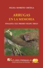 ARRUGAS EN LA MEMORIA