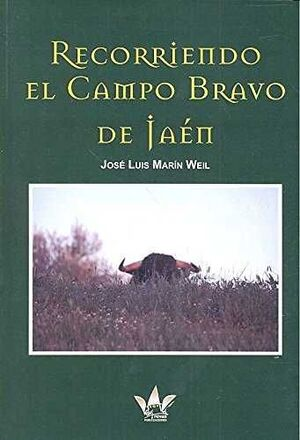 RECORRIENDO EL CAMPO BRAVO DE JAEN