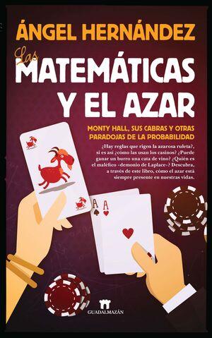 LAS MATEMÁTICAS Y EL AZAR