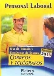 PERSONAL LABORAL DE CORREOS Y TELÉGRAFOS. TEST DEL TEMARIO Y SIMULACROS DE EXAME