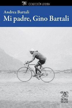 MI PADRE GINO BARTALI