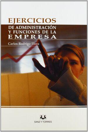 EJERCICIOS DE ADMINISTRACIÓN Y FUNCIONES DE LA EMPRESA