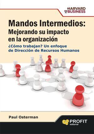 MANDOS INTERMEDIOS: MEJORANDO SU IMPACTO EN LA ORGANIZACIÓN