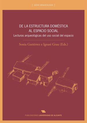 DE LA ESTRUCTURA DOMÉSTICA AL ESPACIO SOCIAL