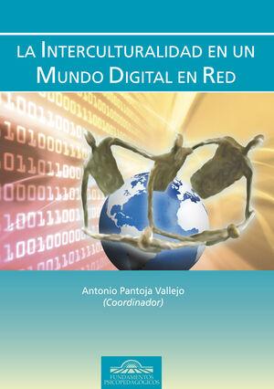 LA INTERCULTURALIDAD EN UN MUNDO DIGITAL EN RED