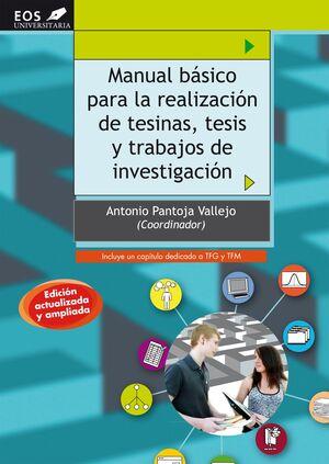 MANUAL BÁSICO PARA LA REALIZACIÓN DE TESINAS, TESIS Y TRABAJOS DE INVESTIGACIÓN