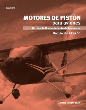 MOTORES DE PISTÓN PARA AVIONES. MÓDULO 16