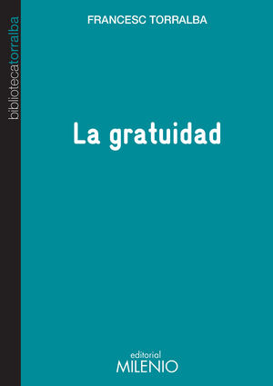 LA GRATUIDAD