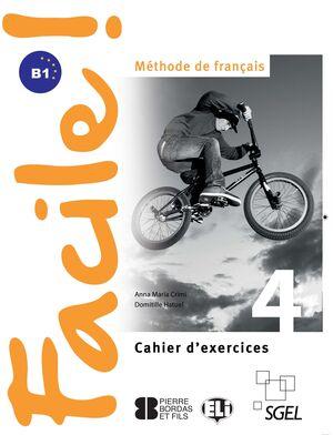 FACILE 4 CAHIER D'EXERCICES