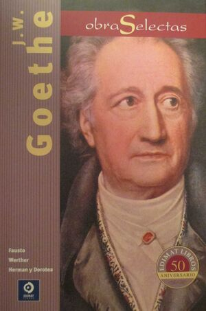OBRAS SELECTAS J. W. GOETHE