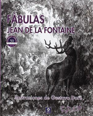 FÁBULAS JEAN LA FONTAINE ILUSTRACIONES  DE GUSTAVO DORÉ