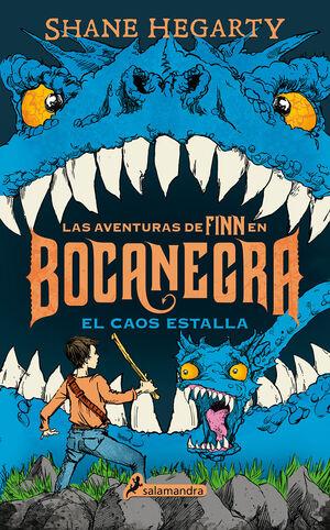 EL CAOS ESTALLA (LAS AVENTURAS DE FINN EN BOCANEGRA 3)