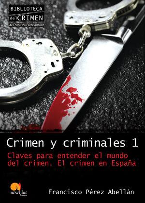 CRIMEN Y CRIMINALES I