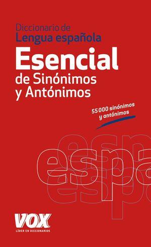 DICCIONARIO ESENCIAL DE SINÓNIMOS Y ANTÓNIMOS