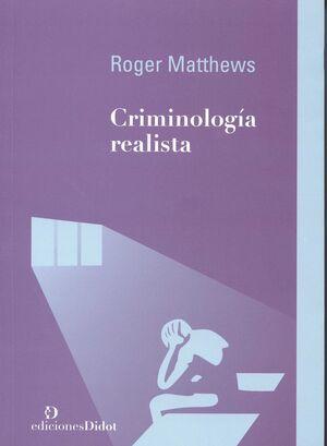 CRIMINOLOGÍA REALISTA
