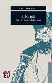 EL BURGUÉS: ENTRE LA HISTORIA Y LA LITERATURA